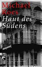 Haut des Südens by Michael Roes