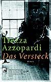 Azzopardi, Trezza: Das Versteck.
