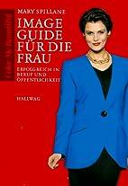Image Guide für die Frau. Erfolgreich in…