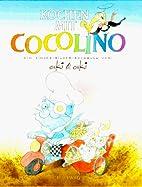 Kochen mit Cocolino, Bd.1, Das…