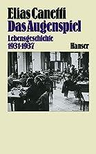 Das Augenspiel: Lebensgeschichte 1931 - 1937…