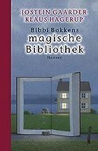 Bibbi Bokkens Magic Library by Jostein…