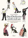 Karla Kuskin: Das Orchester zieht sich an.