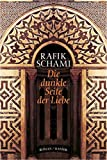 Schami, Rafik: Die Dunkle Seite Der Liebe: Roman