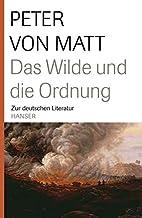 Das Wilde und die Ordnung: Zur deutschen…