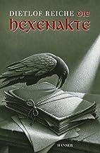 Die Hexenakte by Dietlof Reiche