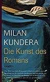 Kundera, Milan: Die Kunst des Romans