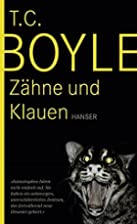 Zähne und Klauen: Erzählungen by Tom…