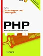 PHP Grundlagen und Lösungen:…