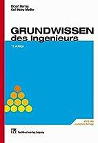 Grundwissen des Ingenieurs. by Ekbert Hering