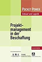 Projektmanagement in der Beschaffung:…