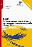 Hruschka, Peter: Agile Softwareentwicklung für Embedded Real-Time Systems mit der UML