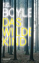 Wild Child {story} by T. C. Boyle