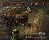 Yves Coppens: Unsere Vorgeschichte
