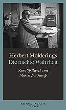 Die nackte Wahrheit by Herbert Molderings