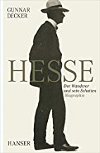 Hermann Hesse by Gunnar Decker