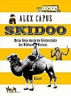 Skidoo : Meine Reise durch die…