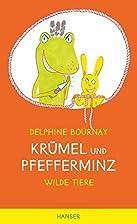 Krümel und Pfefferminz: Allerbeste Freunde…