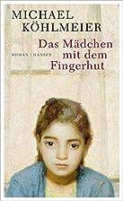 Das Mädchen mit dem Fingerhut by Michael…