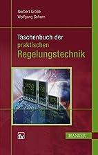 Taschenbuch der praktischen Regelungstechnik…