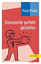 Pocket Power Soft Skills: Dokumente perfekt…