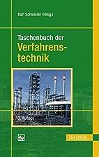 Taschenbuch der Verfahrenstechnik by Unknown