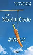 Der Macht-Code by Alexander Ross