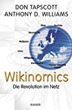 Williams, Anthony D.: Wikinomics