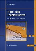Form- und Lagetoleranzen: Handbuch für…