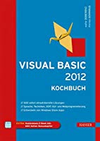 Visual Basic 2012 : Kochbuch by Walter…
