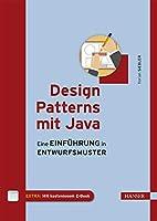 Design Patterns mit Java: Eine Einführung…