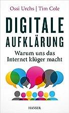Digitale Aufklärung: Warum uns das…