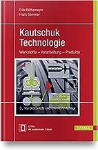 Kautschuktechnologie: Werkstoffe -…