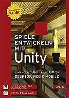 Spiele entwickeln mit Unity: 3D-Games mit…
