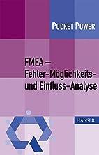 FMEA - Fehler-Möglichkeits- und…