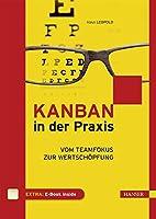 Kanban in der Praxis: Vom Teamfokus zur…