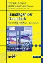 Grundlagen der Gastechnik: Gasbeschaffung -…