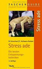 Stress ade by Roland R. Geisselhart