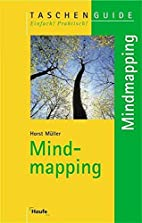 Mind Mapping by Horst Müller