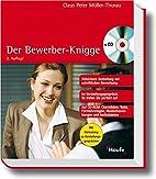 Der Bewerber-Knigge by Claus Peter…
