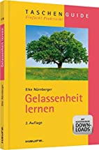 Gelassenheit lernen by Elke Nürnberger