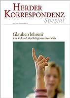 Glauben lehren? by AA. VV.