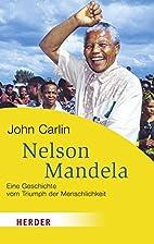 Nelson Mandela (German Edition) by John…