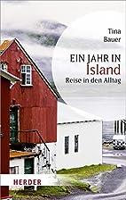 Ein Jahr in Island: Reise in den Alltag…