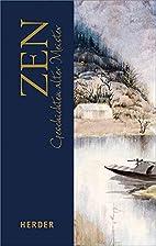 ZEN: Geschichten alter Meister by Yarito…