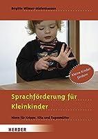 Sprachförderung für Kleinkinder : Ideen…