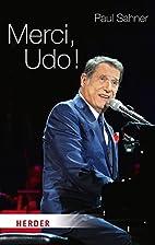 Merci, Udo! by Paul Sahner