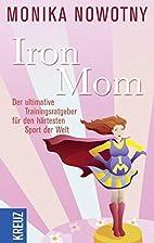 IronMom: Der ultimative Trainingsratgeber…