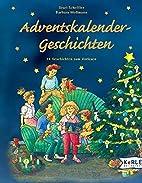 Adventskalender-Geschichten: 24 Geschichten…