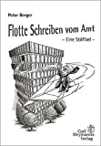 Peter Berger: Flotte Schreiben vom Amt.